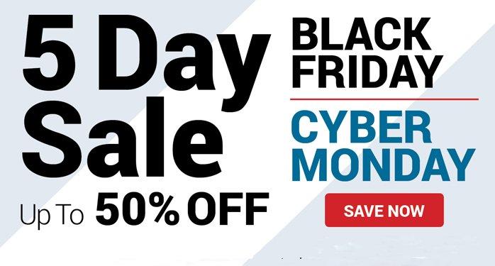 Black Friday Cyber Monday - 5 day sale